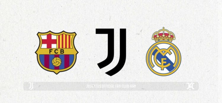 بیانه ای از بارسلونا، رئال مادرید و یوونتوس